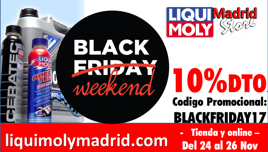 Black Friday...no, Black Weekend LIQUI MOLY!